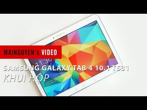 Khui hộp máy tính bảng Samsung Galaxy Tab 4 10.1 T531 - www.mainguyen.vn