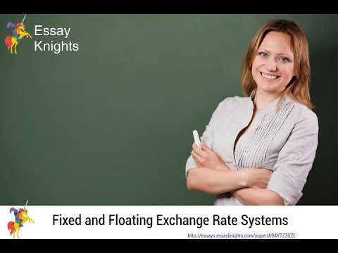 Fixed and Floating Exchange Rate Systems - A9AYTZ2GZE