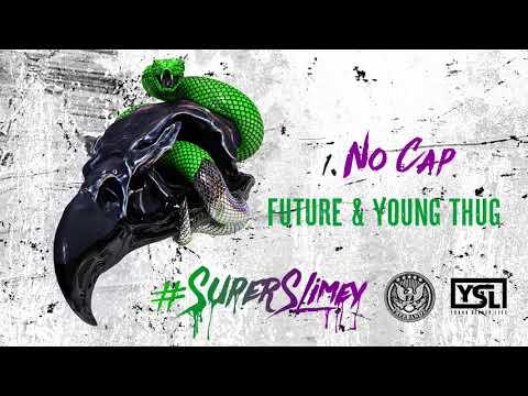 Future & Young Thug - No Cap [Official Audio]