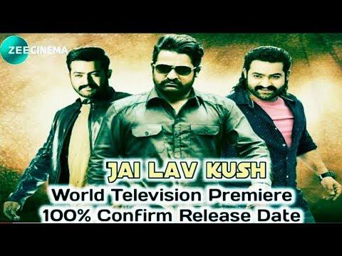 Jai Lava Kusha Hindi dubbed world TV premiere conform release date,