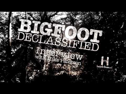 Bigfoot Declassified Mike Paterson Podcast March 2017