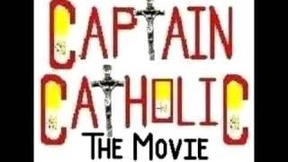 Baixar CAPTAIN CATHOLIC: THE MOVIE - Theatrical Trailer