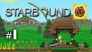 Starbound Let's Play Part 1: Crafting, Base & Survival (Bonus Happy)