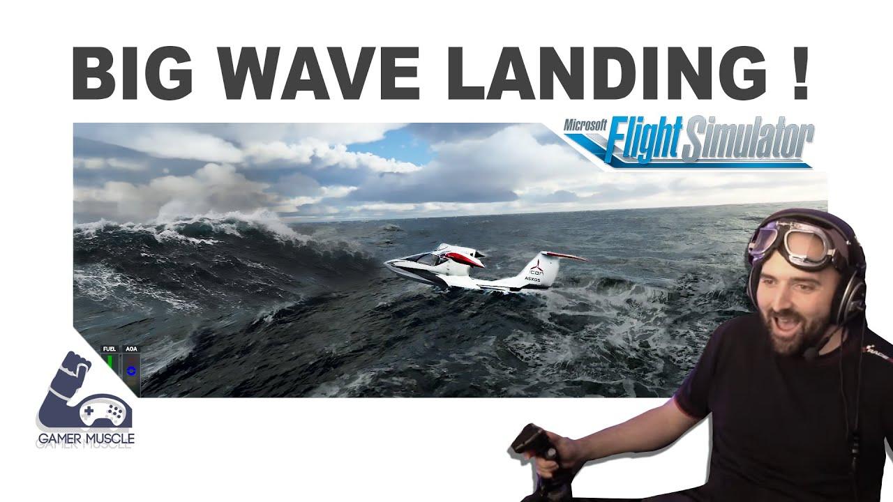 Landing On Big Waves ! - Microsoft Flight Simulator 2020 ...