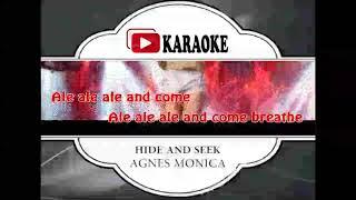 Lagu Karaoke AGNES MONICA - HIDE AND SEEK (POP INDONESIA) | Official Karaoke Musik Video