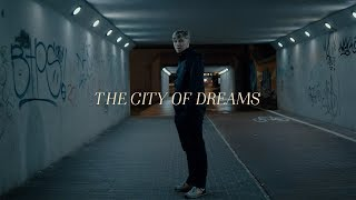 The City of Dreams  - Short Film Shot on Sony A6000 with Sigma 30 1.4