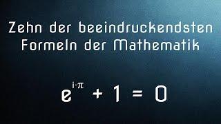 10 der beeindruckendsten Formeln der Mathematik