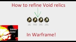 How to Refine void relics in Warframe 2019