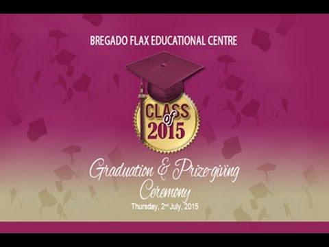 Bregado Flax Secondary School Graduation 2015