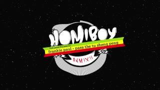 Pass The Tu Sheng Peng - Frankie paul (Homiboy x Jewel the selecta Remix)
