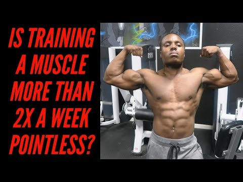 New Research: Training A Muscle Twice Vs Three Times A Week
