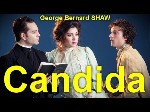 Candida   by George Bernard SHAW (1856 - 1950)   by Comedy  Audiobooks