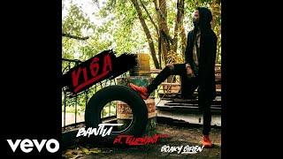 Bantu - Visa (Audio) ft. Elliphant & Soaky Siren