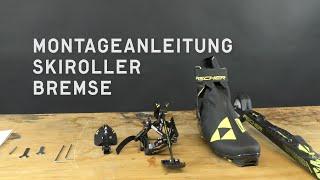 Fischer Nordic | Montageanleitung Skiroller Bremse