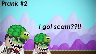 I Got SCAM?!?!! - Prank #2 ||Growtopia