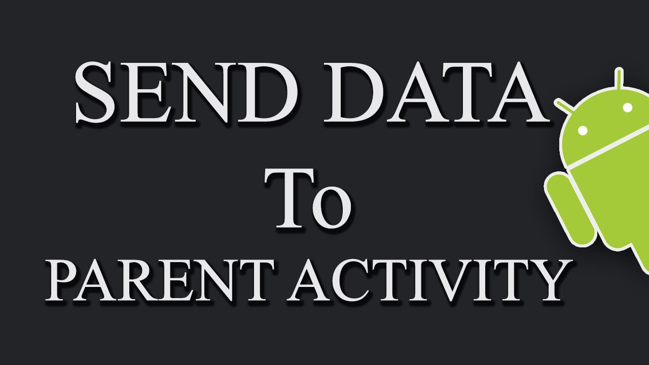 Sending data back to the Main Activity In Android