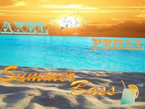 Axel Fenal – Summer Bass (New Song 2018)