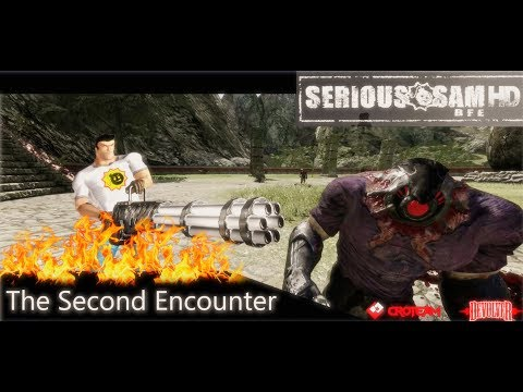 Serious Sam HD: BFE (SP/COOP) -  The Second Encounter