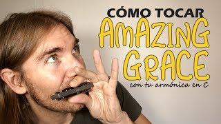Cómo tocar AMAZING GRACE🌞 Canción fácil con armónica en C   HARPVARDAmazing grace