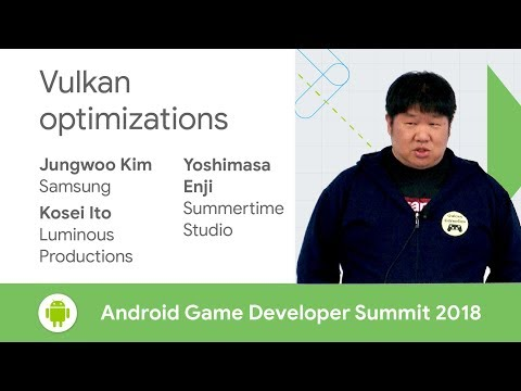 Vulkan Optimizations (Android Game Developer Summit 2018)