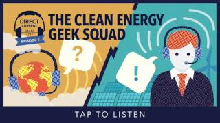 Episode 2: The Clean Energy Geek Squad (Direct Current - An Energy.gov Podcast)