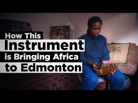 The Mbira - How This Instrument is Bringing Africa to Edmonton