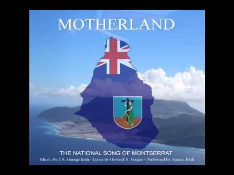 The National Song Of Montserrat - Motherland (Official Version)