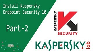 Kaspersky | Install kaspersky Endpoint Security 10 on Windows Server 2012 R2 - Part 2 | Linux0