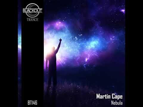 Martin Cape- Nebula (Original Mix)(Blackout Trance)