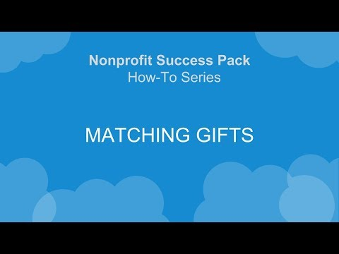 NPSP How-To Series: Matching Gifts