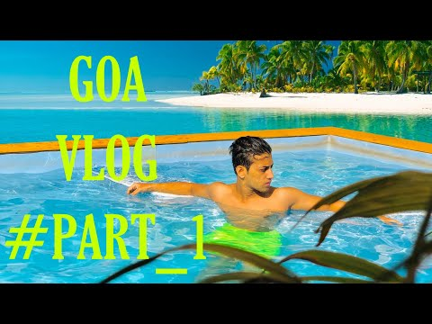MY FIRST VLOG IN GOA | PART 1 | SALMAN MALIK