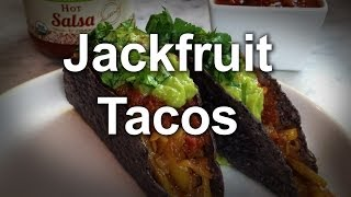 Vegan Recipe: Jackfruit Tacos | Jason Wrobel