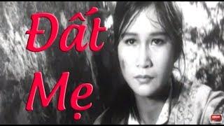 Phim Chiến Tranh Việt Nam Cũ Hay Nhất | Đất Mẹ Full HD