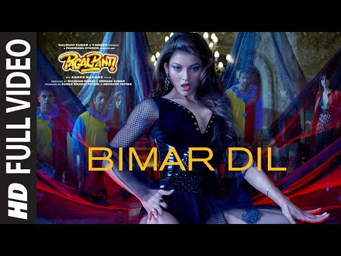 ' BIMAR DIL ' sung by Jubin Nautiyal & Asees Kaur
