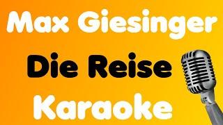 Max Giesinger • Die Reise • Karaoke