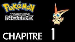 Pokémon Noir - Chapitre 1 - Capture de Victini !