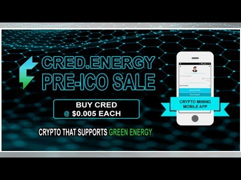 PR: Credits.Energy – New Revolutionary Cryptocurrency with Mobile Mining App Aims to Support GREEN