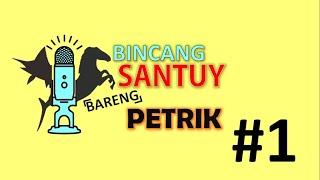 Usaha Pemula untuk Mahasiswa, Bincang Santuy Bareng PETRIK #1