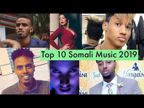 Top 10 Best Somali Music 2019