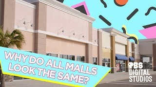 Video Why Do All Malls Look the Same? download MP3, 3GP, MP4, WEBM, AVI, FLV Juli 2018