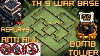 TH 9 WAR BASE WITH BOMB TOWER || REPLAY PROOF || CLASH OF CLANS