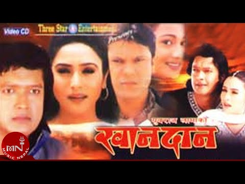 New Nepali Movie  KHANDAN खान्दान  FtRajesh Hamal  Niruta Singh  Sushil Chhetri