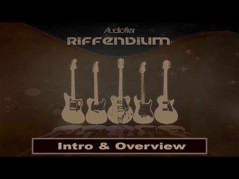 Audiofier RIFFENDIUM Overview