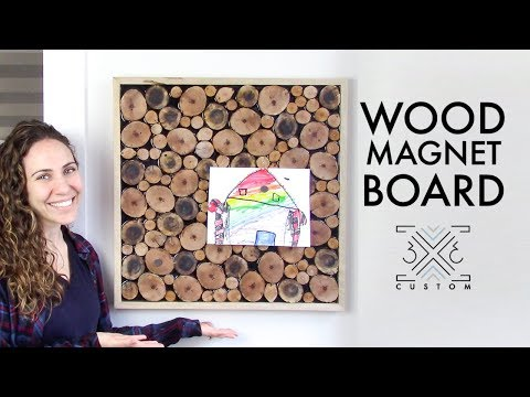 Wood Magnet Board // Wall Art Challenge // DIY Project // How To Cut Logs