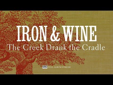 Cover Lagu Iron & Wine - The Creek Drank the Cradle [FULL ALBUM STREAM] STAFABAND