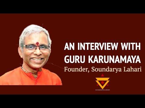 An interview with Sri Guru Karunamaya I Soundarya Lahari