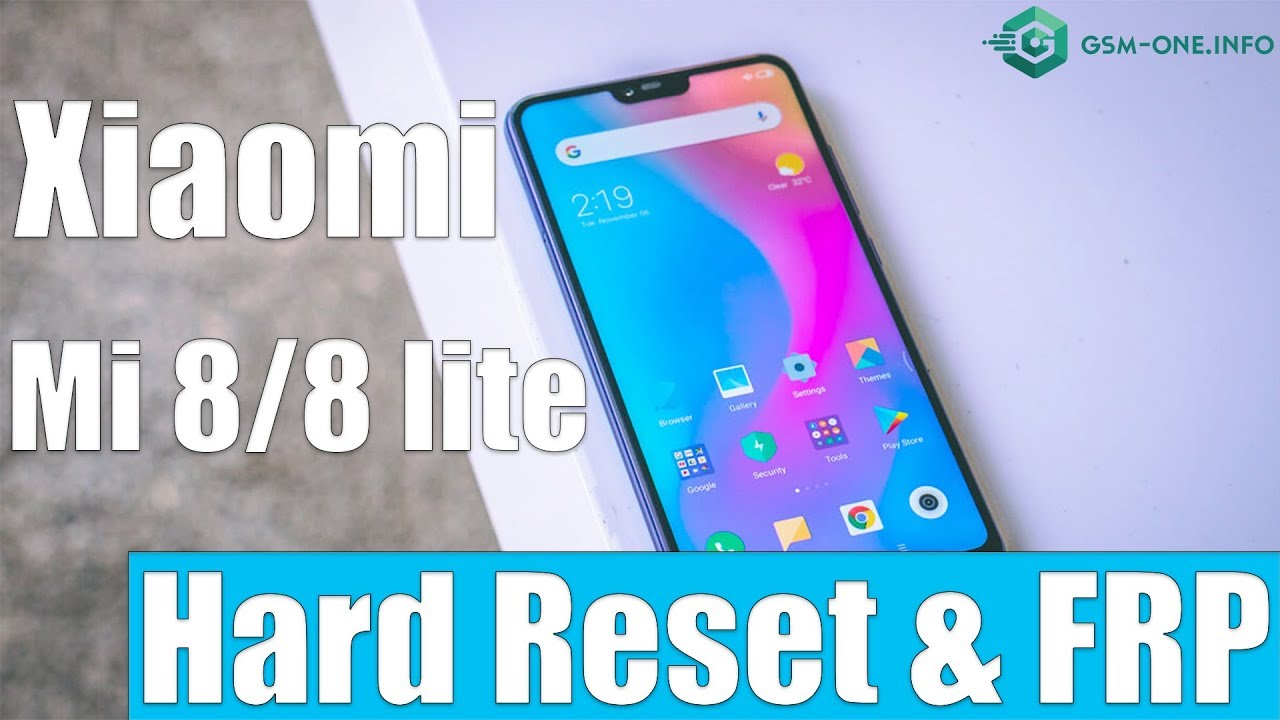 XIAOMI Mi 8/8 lite   How to Hard Reset & Bypass FRP Lock Google Account  MIUI 10   Android 8 1