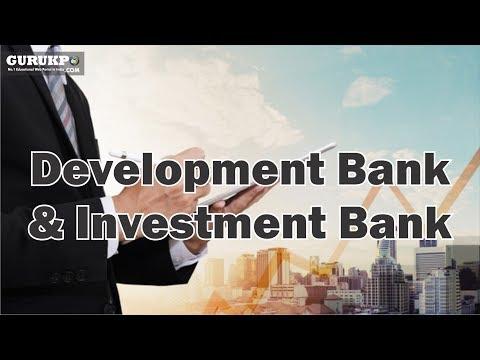 Development Bank & Investment Bank (Management of Financial Services), MBA IV Sem, Gurukpo