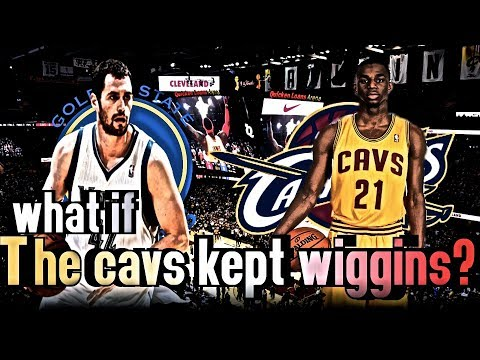 What If The Cavs Never Traded Wiggins?