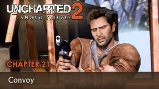 UNCHARTED 2: Among Thieves - Walkthrough - Chapter 21 - Convoy